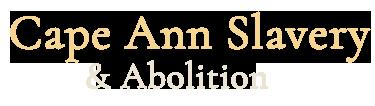 Cape Ann Slavery